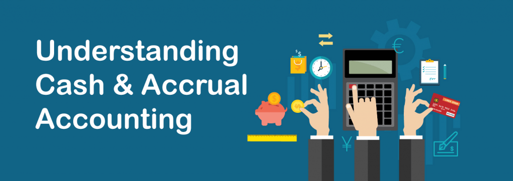 Cash Basis Accounting vs. Accrual Accounting